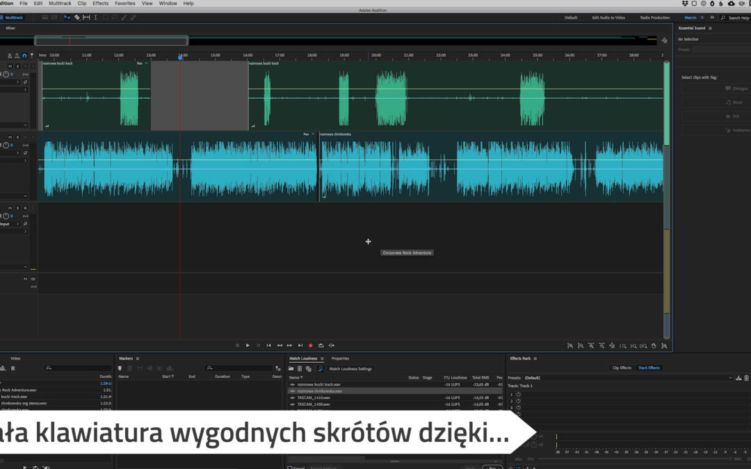 3 sposoby na szybką pracę z Podcastem w Adobe Audition